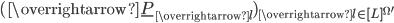 (\overrightarrow{\underline{P}_{\overrightarrow{l{ }}}})_{\overrightarrow{l{ }} \in [L]^{\Omega'}}