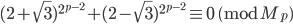 (2+\sqrt{3})^{2^{p-2}}+(2-\sqrt{3})^{2^{p-2}} \equiv 0 \pmod{M_p}