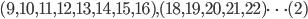 (9,10,11,12,13,14,15,16), (18,19,20,21,22) \cdots(2)