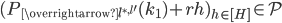 (P_{\overrightarrow{l^{\ast, l'}}}(k_1)+rh)_{h \in [H]} \in \mathcal{P}