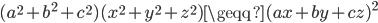 (a^2+b^2+c^2)(x^2+y^2+z^2)\geqq (ax+by+cz)^2