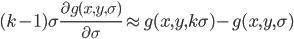 (k-1)\sigma\frac{\partial g(x,y,\sigma)}{\partial \sigma}\approx g(x,y,k\sigma)-g(x,y,\sigma)