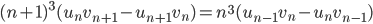 (n+1)^3(u_nv_{n+1}-u_{n+1}v_{n}) = n^3(u_{n-1}v_{n}-u_{n}v_{n-1})