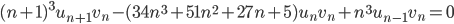 (n+1)^3u_{n+1}v_n - (34n^3+51n^2+27n+5)u_nv_n+n^3u_{n-1}v_n=0