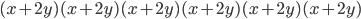 (x+2y)(x+2y)(x+2y)(x+2y)(x+2y)(x+2y)