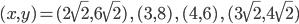 (x,y)=(2\sqrt2,6\sqrt2)\,,\,(3,8)\,,\,(4,6)\,,\,(3\sqrt2,4\sqrt2)