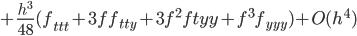 +\frac{h^3}{48}(f_{ttt}+3ff_{tty}+3f^2f{tyy}+f^3f_{yyy})+O(h^4)