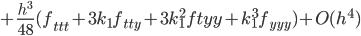 +\frac{h^3}{48}(f_{ttt}+3k_1f_{tty}+3k_1^2f{tyy}+k_1^3f_{yyy})+O(h^4)