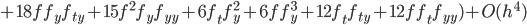 +18ff_yf_{ty}+15f^2f_yf_{yy}+6f_tf_y^2+6ff_y^3+12f_tf_{ty}+12ff_tf_{yy})+O(h^4)
