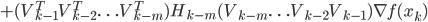 +(V_{k-1}^TV_{k-2}^T\ldots V_{k-m}^T) H_{k-m}(V_{k-m}\ldots V_{k-2}V_{k-1}) \nabla f(x_k)
