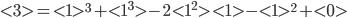 < 3 > = < 1 >^3 + < 1^3 >-2< 1^2 >< 1 >-< 1 >^2 + < 0 >