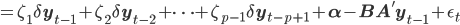 = \zeta_1 \delta \mathbf{y}_{t-1} + \zeta_2 \delta \mathbf{y}_{t-2} + \cdots + \zeta_{p-1} \delta \mathbf{y}_{t-p+1} + \mathbf{\alpha} - \mathbf{BA'} \mathbf{y}_{t-1} + \epsilon_t