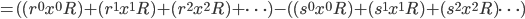 =((r^0x^0R)+(r^1x^1R)+(r^2x^2R)+\dots)-((s^0x^0R)+(s^1x^1R)+(s^2x^2R)\dots)