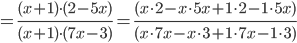=\frac{(x+1)\cdot (2-5x)}{(x+1)\cdot (7x-3)}=\frac{(x\cdot 2-x\cdot 5x+1\cdot 2-1\cdot 5x)}{(x\cdot 7x-x\cdot 3+1\cdot 7x-1\cdot 3)}