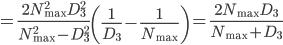 =\frac{2N_\max^2D_3^2}{N_\max^2-D_3^2}\left(\frac{1}{D_3}-\frac{1}{N_\max}\right) =\frac{2N_\max D_3}{N_\max+D_3}