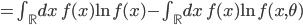=\int_{\mathbb{R}}dx\ f(x){\rm ln}\ f(x)-\int_{\mathbb{R}}dx\ f(x){\rm ln}\ f(x,\theta)