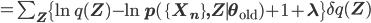 =\sum_{\mathbf Z}\left\{\ln q(\mathbf Z)-\ln p(\{\mathbf X_n\},\mathbf Z \mid \theta_{\rm old})+1+\lambda\right\}\delta q(\mathbf Z)