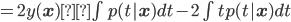 =2 y({\bf x})\int p(t|{\bf x})dt - 2 \int t p(t|{\bf x})dt