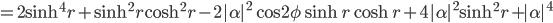 =2\sinh^4r+\sinh^2r\cosh^2r-2|\alpha|^2\cos2\phi\sinh r\cosh r+4|\alpha|^2\sinh^2r+|\alpha|^4