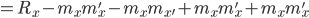 =R_{x}-m_{ x} m_{ x}'-m_{ x}m_{ x'}+m_{ x}m_{ x}'+m_{ x}m_{ x}'