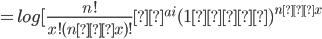 =log[\frac{n!}{x!(n−x)!}θ^{ai}(1−θ)^{n−x}