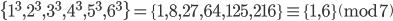 \{1^3, 2^3, 3^3, 4^3, 5^3, 6^3\} = \{1, 8, 27, 64, 125, 216\} \equiv \{1, 6\} \pmod{7}