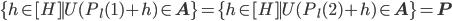 \{h \in [H] \mid U(P_{l}(1)+h) \in \mathbf{A}\} = \{h \in [H] \mid U(P_{l}(2)+h) \in \mathbf{A}\} = \mathbf{P}