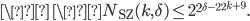 \\ \N_{\text{SZ}}(k, \delta) \leq 2^{2^{\delta^{-2^{2^{k+9}}}}}.
