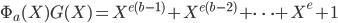 \Phi_a(X)G(X) = X^{e(b-1)}+X^{e(b-2)}+\cdots +X^e+1