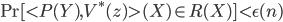 \Pr[\lt P(Y),V^*(z) \gt(X) \in R(X)] < \epsilon(n)