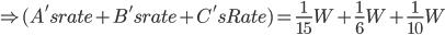 \Rightarrow (A's rate + B's rate + C's Rate) = \frac{1}{15}W+ \frac{1}{6}W+ \frac{1}{10}W
