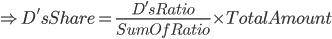 \Rightarrow D's Share= \frac{D's Ratio}{Sum Of Ratio}\times Total Amount