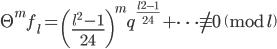 \Theta^m f_l = \left(\frac{l^2-1}{24}\right)^mq^{\frac{l^2-1}{24}}+\cdots \not \equiv 0 \pmod{l}