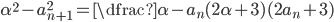 \alpha^{2}-a_{n+1}^{2}=\dfrac{\alpha-a_{n}}{(2\alpha+3)(2a_{n}+3)}