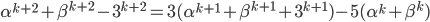 \alpha^{k+2}+\beta^{k+2}-3^{k+2}=3(\alpha^{k+1}+\beta^{k+1}+3^{k+1})-5(\alpha^{k}+\beta^{k})