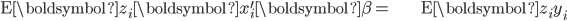 \begin{align*} \mathrm{E}\boldsymbol{z}_{i}\boldsymbol{x}_{i}^{\prime}\boldsymbol{\beta}= & \mathrm{E}\boldsymbol{z}_{i}y_{i}\end{align*}
