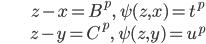 \begin{align} &z-x = B^p, \quad \psi(z, x) = t^p \\ &z-y = C^p, \quad \psi(z, y)=u^p\end{align}
