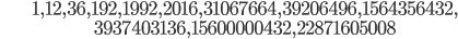 \begin{align}&1, 12, 36, 192, 1992, 2016, 31067664, 39206496, 1564356432,\\ &3937403136, 15600000432, 22871605008\end{align}