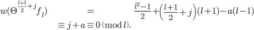 \begin{align}w(\Theta^{\frac{l+1}{2}+j}f_l) &= \frac{l^2-1}{2}+\left( \frac{l+1}{2}+j \right)(l+1)-a(l-1) \\ &\equiv j+a \equiv 0 \pmod{l}.\end{align}