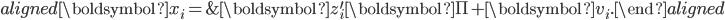 \begin{aligned} \boldsymbol{x}_{i}= & \boldsymbol{z}_{i}^{\prime}\boldsymbol{\Pi}+\boldsymbol{v}_{i}.\end{aligned}