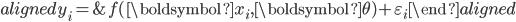 \begin{aligned} y_{i}= & f(\boldsymbol{x}_{i},\boldsymbol{\theta})+\varepsilon_{i}\end{aligned}