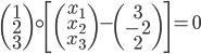 \begin{pmatrix} 1 \\ 2 \\ 3 \end{pmatrix} \circ \left[\begin{pmatrix} x_1 \\ x_2 \\ x_3 \end{pmatrix} - \begin{pmatrix} 3 \\ -2 \\ 2 \end{pmatrix}\right]=0