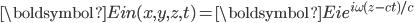 \boldsymbol{E}_\mathrm{in}(x,y,z,t)=\boldsymbol{E}_\mathrm{i}e^{i\omega(z-ct)/c}