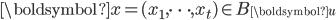\boldsymbol{x}=(x_1, \dots, x_t) \in B_{\boldsymbol{u}}