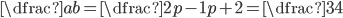 \dfrac ab=\dfrac{2p-1}{p+2}=\dfrac34