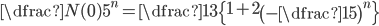 \dfrac{N(0)}{5^n}=\dfrac13\left\{1+2\left(-\dfrac15\right)^{n}\right\}