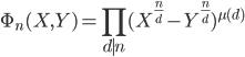 \displaystyle \Phi_n(X, Y) = \prod_{d \mid n}(X^{\frac{n}{d}}-Y^{\frac{n}{d}})^{\mu (d)}