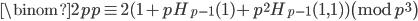 \displaystyle \binom{2p}{p} \equiv 2(1+pH_{p-1}(1)+p^2H_{p-1}(1, 1)) \pmod{p^3}