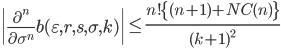 \displaystyle \left| \frac{\partial^n}{\partial \sigma^n}b(\varepsilon, r, s, \sigma, k) \right| \leq \frac{n!\{(n+1)+NC(n)\} }{(k+1)^2}