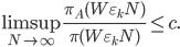 \displaystyle \limsup_{N \to \infty}\frac{\pi_A(W\varepsilon_kN)}{\pi(W\varepsilon_kN)} \leq c.